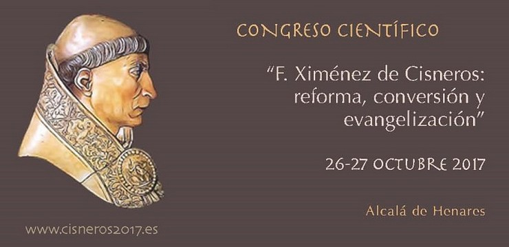 """Congreso Científico: """"F. Ximénez de Cisneros: reforma, conversión y evangelización"""""""